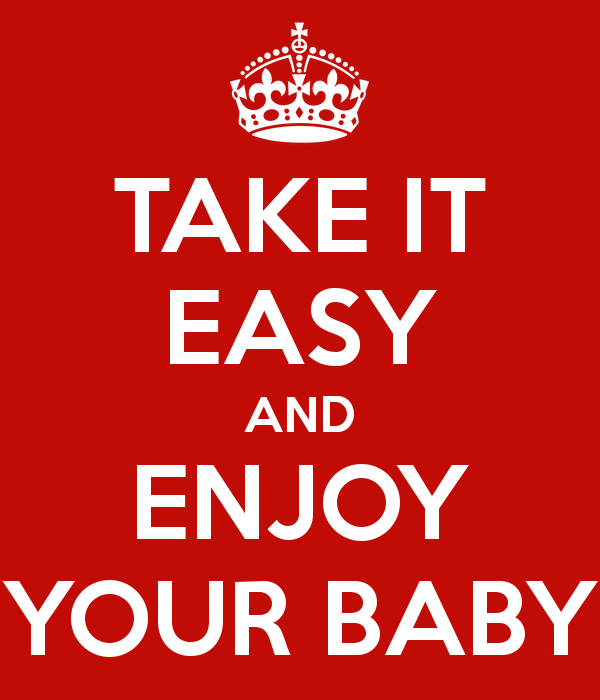 take-it-easy-and-enjoy-your-baby